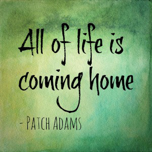 all-of-life-is-coming-home